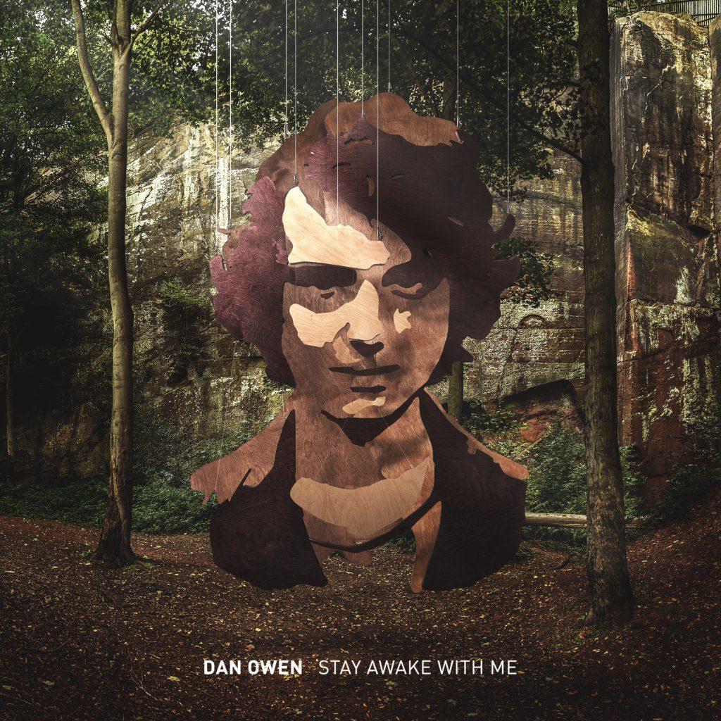 Dan Owen – Stay Awake with me